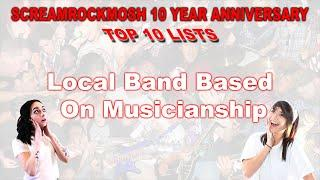 ScreamRockMosh 10 Year Anniversary Top 10 Lists (Local Bands Based On Musicianship)