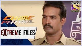 Crime Patrol - Extreme Files - रंग - Full Episode