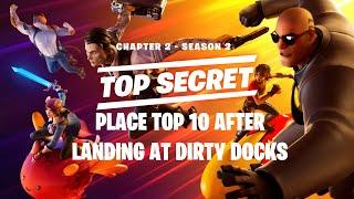 Place top 10 after landing at Dirty Docks(Fortnite Chapter 2 Season 2 Challenges)