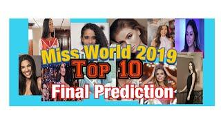 Miss World 2019 Top 10 Final Predictions