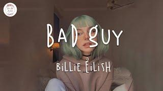 bad guy - Billie Eilish (Lyric Video)