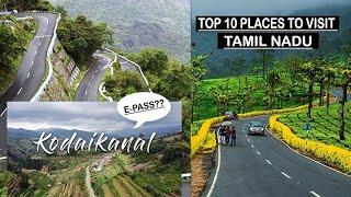 Top 10 natural place in Tamil nadu   Tourist place   e pass???  