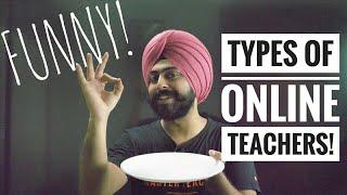 Types of Online Teachers - Funny Entertaining Video - Hilarious! Happy Teachers' Day by Pahul Sir