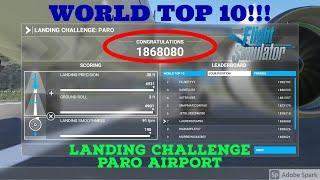 1868080Pts!!! | World top 10 place | Landing challenge Paro Bhutan airport | Airbus A320Neo | fs2020