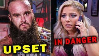 10 WWE Wrestlers Upset & In Danger Right Now - Braun Strowman is Upset & Alexa Bliss is In Danger