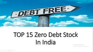 Top 15 Debt Free Stock | Best Stock | Long Term Investment | Share Market News