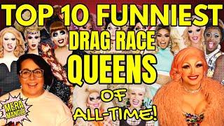 Top 10 COMEDY QUEENS of All Time! | RuPaul's Drag Race Review & Ranking