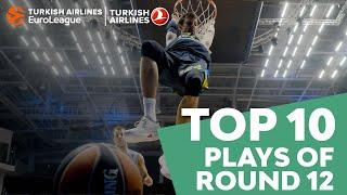 Turkish Airlines EuroLeague Regular Season Round 12 Top 10 Plays