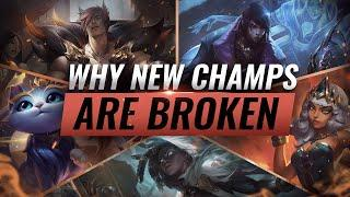 Why EVERY NEW Champion is INSANELY BROKEN on Release - League of Legends Season 10