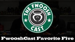 FwooshCast: Favorite Five Figures of 2019