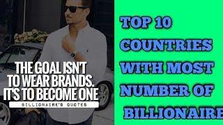 TOP 10 COUNTRIES WITH MOST NUMBER OF BILLIONAIRES
