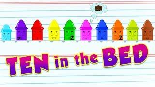 Crayons Ten In The Bed | Learn Colors For Kids | Colors Songs For Children