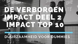 De Verborgen Impact Deel 2: de handige Impact Top 10 tool om jouw impact op het milieu te berekenen!