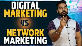 Make Rs 1 Lakh/Month?   Digital Marketing Vs Network Marketing Current Trends   Salary   Jobs   MLM