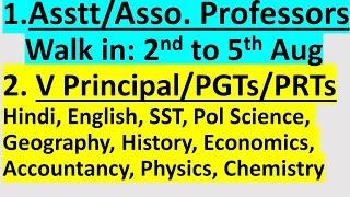 Jobs for school Teachers and Asstt Professors(Walk in - 2nd to 5th Aug)