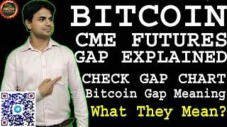 WHAT IS BITCOIN CME GAP FULL DETAIL & USE GAP IN TRADING | CHECK BITCOIN CME FUTURES GAP IN CHART