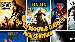 Top 10 Mobile Games offline | High graphics Android & IOS Games | Story Adventure Games For Mobile