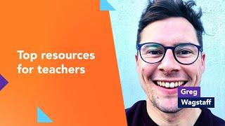 Top resources for teachers - Greg Wagstaff
