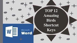 TOP 12 Amazing Birds Shortcut Keys For Microsoft Word User | 12 Animal Shortcut Keys For Microsoft