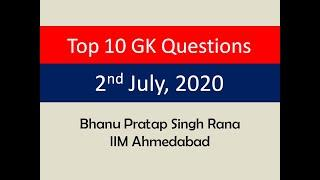 Top 10 GK Questions - 2nd July, 2020 II Daily GK Dose