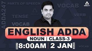 Noun in English Grammar & Vocabulary Words English Learn || ENGLISH ADDA || (Class 3)