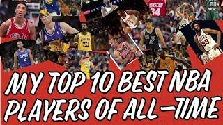 My Top 10 NBA Players All-Time