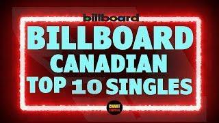 Billboard Top 10 Canadian Single Charts | March 07, 2020 | ChartExpress