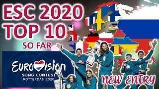 EUROVISION 2020: TOP 10 (so far) ... 72 DAYS TO GO!