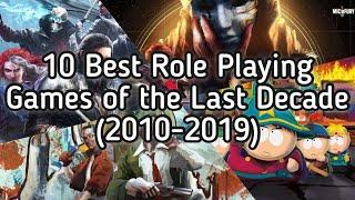 Top 10 Role Play Games of The Last Decade (2010-2019)