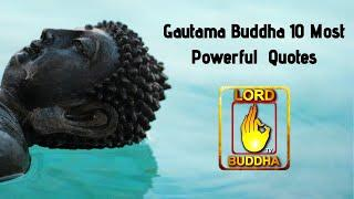 Top 10 Highly Motivated Quotes Of Gautama Buddha You Can't Afford To Miss | Lord Buddha TV Quotes