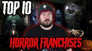 Top 10 Horror Franchises