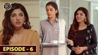 Mera Dil Mera Dushman Episode 6 | Alizeh Shah & Noman Sami | Top Pakistani Drama