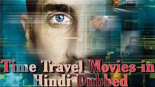 Top 10 Time Travel Movies in Hindi Dubbed.|| Top 10 Time Travel Movies of Hollywood