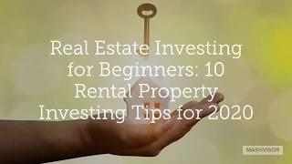 Real Estate Investing for Beginners: 10 Rental Property Investing Tips for 2020