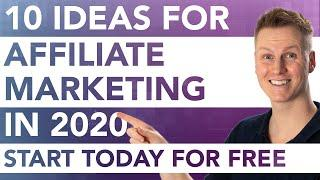 10 Ideas For Affiliate Marketing In 2020