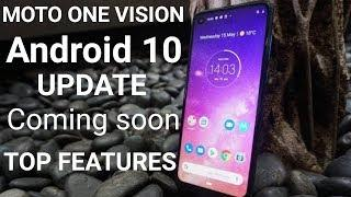 Moto One Vision Android 10 update | Inportant information | Android 10 Top features