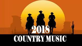 Country Music 2018 - Best New Country Songs 2018 - Top 100 Country Songs this week