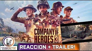 Company Of Heroes 3 Tráiler Cinemático + Tráiler Gameplay! Con Alpha Jugable!! Menuda Bomba!
