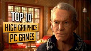 Top 10 Best Most Realistic Graphics and High Graphics Pc Games
