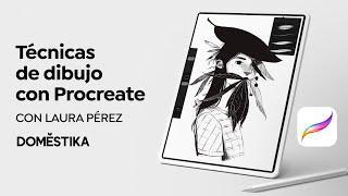 Técnicas de dibujo tradicional con Procreate | Un curso de Laura Pérez | Domestika