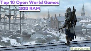 TOP 10 Open World Games for Low END PCs (2GB RAM / Dual Core / Intel HD Graphics / Vega 8 / Vega 11)