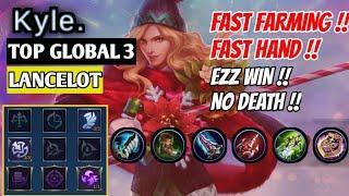 Fast Farming, Fast Hand, EZZ WIN 10 Minutes !! [ Top 3 Global Lancelot ] Kyle. - Mobile Legends