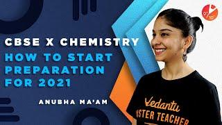 How To Start Study For Chemistry Class 10 CBSE 2021? How To Start a New Academic Year? Study Tips