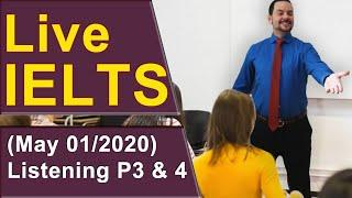 IELTS Live - Listening Section - Part 3 and 4 Strategy and Practice