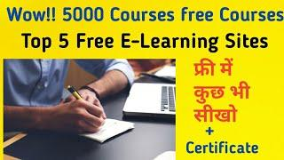Free 5000 Courses| Top 10 Free E-learning Sites| Earn 30K/month