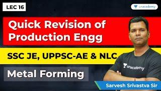 Production Engineering | Lec 16 | Quick Revision for SSC JE Mechanical Engineering, UPPSC AE & NLC