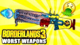 Borderlands 3 - Top 10 WORST Legendary Weapons IN THE GAME!