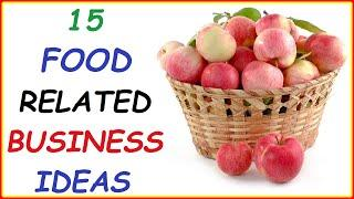 Top 15 Profitable Food Business Ideas (Best Food & Restaurant Businesses You Can Start To Make Money