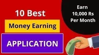 Top 10 Money Earning Apps    Online Earning App 2020
