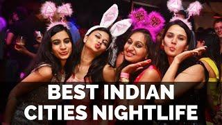 Top 10 Best Cities to Experience Nightlife in India